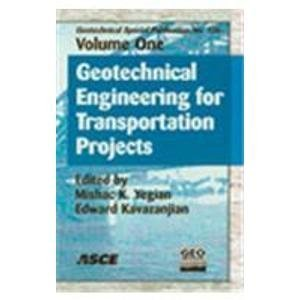 Geotechnical Engineering for Transportation Projects: Proceedings of Geo-trans 2004, July 27-31, 2004, Los Angeles, Cali
