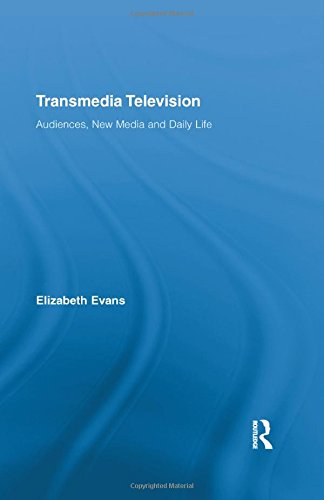 Transmedia Television: Audiences, New Media, and Daily Life (Comedia)