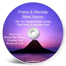 Praise and Worship Bible Verses CD * The 101 Greatest Bible Verses that Praise and Worship God! * Reveals the Names of God, Promises of God, and Power of God!