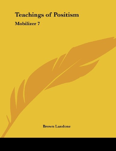 Teachings of Positism: Mobilizer 7