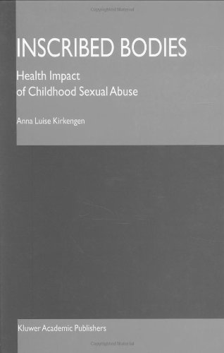 Inscribed Bodies: Health Impact of Childhood Sexual Abuse