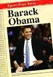 Barack Obama (Front-Page Lives) (0431115885) by Burgan, Michael