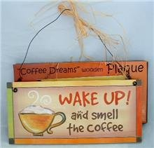 """Coffee Dreams"" Wood Plaque"