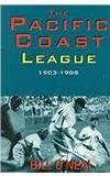 Pacific Coast League, 1903-1988