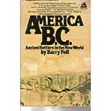 America B.C. (067179079X) by Barry Fell