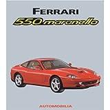 Ferrari 550 Maranello ed 2 Alfieri