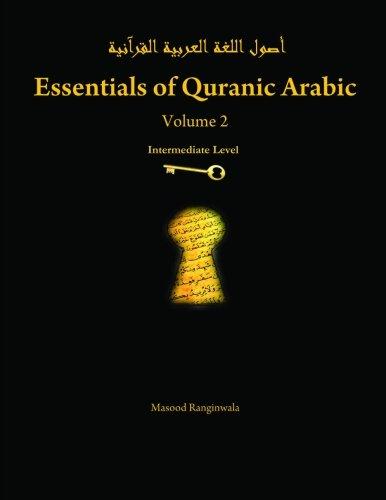 Essentials of Quranic Arabic: Volume 2 PDF