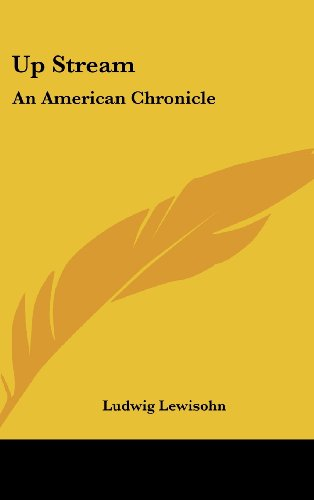 Up Stream: An American Chronicle