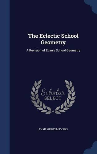 The Eclectic School Geometry: A Revision of Evan's School Geometry