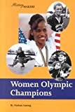 img - for Women Olympic Champions (History Makers) book / textbook / text book