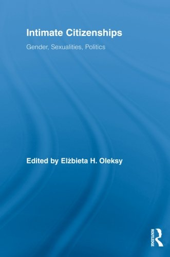 Intimate Citizenships: Gender, Sexualities, Politics (Routledge Research In Gender And Society) front-712298