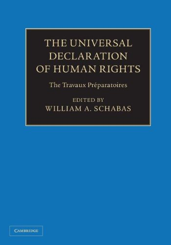 The Universal Declaration Of Human Rights 3 Volume Hardback Set: The Travaux Préparatoires