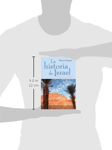 La Historia de Israel: Primera Parte