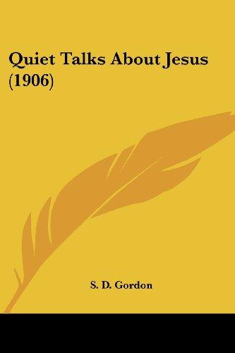 Quiet Talks about Jesus (1906)