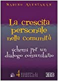 img - for La crescita personale nella comunit . Schemi per un dialogo comunitario book / textbook / text book