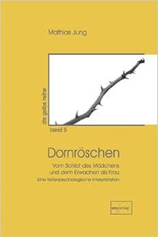 Dornröschen: Mathias Jung, Reiner Taudien: 9783891891223: Amazon.com