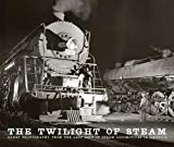 img - for Brian Solomon: The Twilight of Steam : Great Photography from the Last Days of Steam Locomotives in America (Hardcover); 2014 Edition book / textbook / text book
