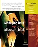img - for Managing Data With Microsoft Excel [PB,2004] book / textbook / text book