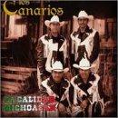 Pa' Calidad Michoacan by Los Canarios