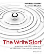 The Write Start: Sentences to Paragraphs with Professional and Student Readings, 5th Edition