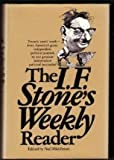The I. F. Stone's weekly reader (0394488156) by Stone, I. F
