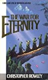 War for Eternity (0099489104) by Rowley, Christopher