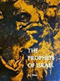 The prophets of Israel, from Ahijah to Hosea,