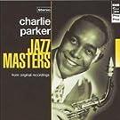 Jazz Masters: Charlie Parker