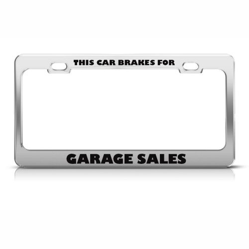 This Car Brakes For Garage Sales License Plate Frame