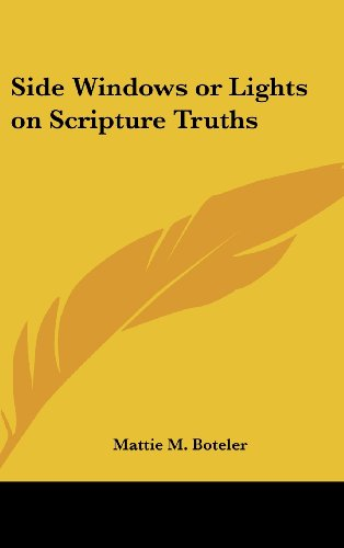 Side Windows or Lights on Scripture Truths