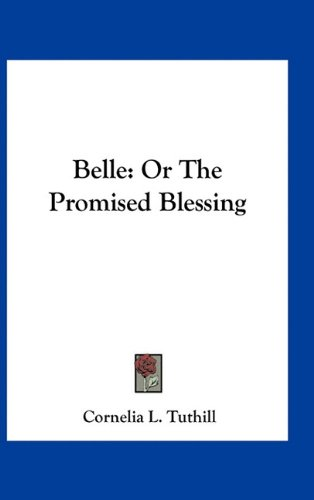 Belle: Or the Promised Blessing