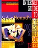 img - for Cyberhound's Internet Guide to the Coolest Stuff Out There by Cyberhound, Zakalik-Winklepleck (1995) Paperback book / textbook / text book