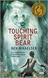 Touching Spirit Bear Publisher: Harperteen