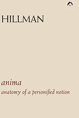 Anima: An Anatomy of a Personified Notion. with 439 Excerpts from the Writings of C.G. Jung
