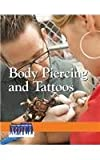 Body Piercing and Tattoos (Issues that Concern You)