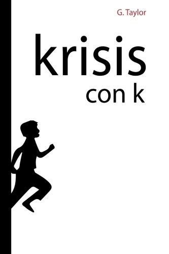 Krisis con K: Krisis, del griego
