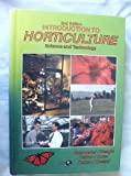 img - for Introduction to Horticulture: Science and Technology (Agriscience and Technology Series) book / textbook / text book