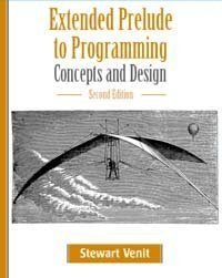 Extended Prelude to Programming: Concepts and Design (2nd Edition) (Prelude To Programming compare prices)