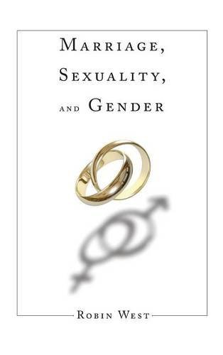 Marriage, Sexuality, and Gender (Initiations: Sex and Gender in Contemporary Perspective)