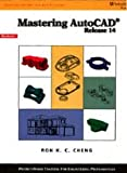 img - for Mastering AutoCAD, Release 14 book / textbook / text book