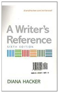 Writer's Reference 6e & Working with Sources & Developmental Exercises