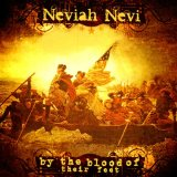 Neviah Nevi: By The Blood of Their Feet