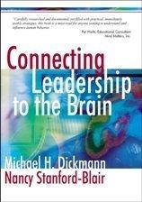 Mindful Leadership A Brain Based Framework by Michael H. Dickmann