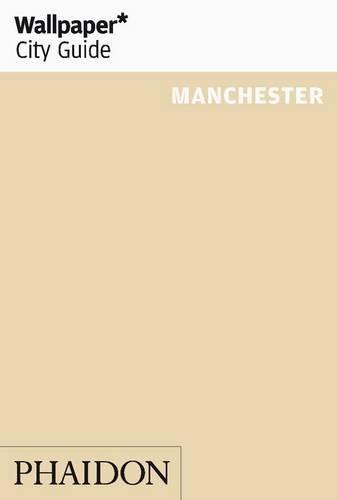 Wallpaper* City Guide Manchester