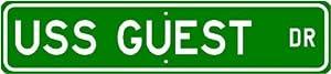 USS GUEST DD 472 Street Sign - Navy