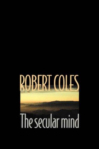 The Secular Mind, ROBERT COLES