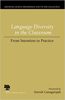 The Global Inevitable: A Review of Canagarajah's Translingual Practice