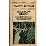 Hilltops Clear (0553137573) by Loring, Emilie