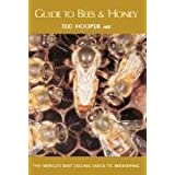 Guide to Bees and Honeyby Ted Hooper