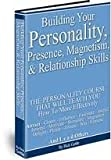 img - for Building Your Personality, Presence, Magnetism, and Relationship Skills (Successercising - Successful Living